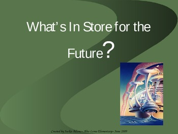 "3 Grade Treasures ""What's In Store for the Future?"" Introd"