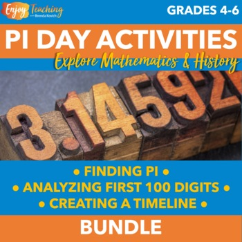 3 Great Pi Day Activities - Finding Pi, Giant Timeline, First 100 Digits Bundle