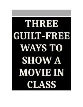 3 Guilt-Free Ways to Show a Movie In Class