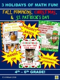3 HOLIDAYS OF MATH FUN: Fall Pumpkins,Christmas,& St. Patr