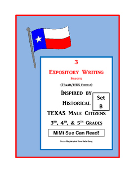3 Historical Texas Citizens (Male) Expository Writing Prompts 3rd 4th 5th Set B