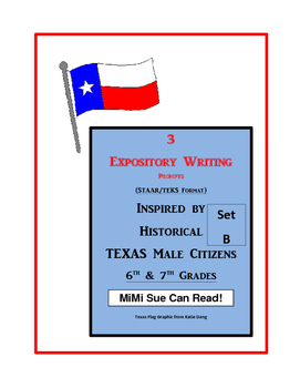 3 Historical Texas Citizens (Male) Expository Writing Prompts 6th 7th Set B