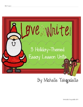 3 Holiday-Themed Essay Lesson Units (Gr. 5-8)