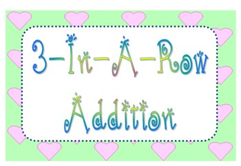 3-In-A-Row Addition Dice Game - Common Core Math - Grades K, 1, & 2