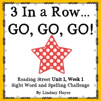 3 In a Row...GO, GO, GO! Reading Street Unit 1, Week 1