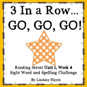 3 In a Row...GO, GO, GO! Reading Street Unit 1, Week 4