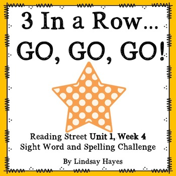 3 In a Row...GO, GO, GO! Reading Street Unit 1, Week 4