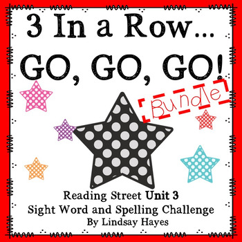 3 In a Row...GO, GO, GO! Reading Street Unit 3 BUNDLE