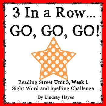 3 In a Row...GO, GO, GO! Reading Street Unit 3, Week 1