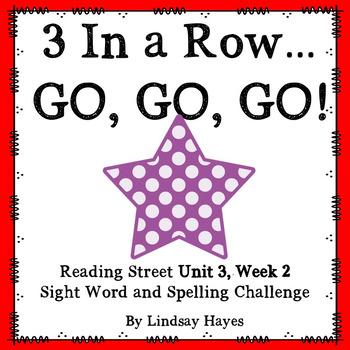 3 In a Row...GO, GO, GO! Reading Street Unit 3, Week 2