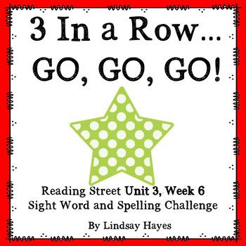 3 In a Row...GO, GO, GO! Reading Street Unit 3, Week 6