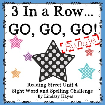 3 In a Row...GO, GO, GO! Reading Street Unit 4 BUNDLE
