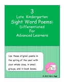3 Late Kindergarten Sight Word Poems: Differentiated For A