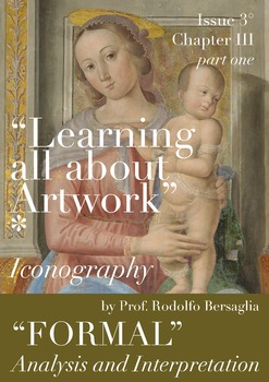 """3 """"Learning all about Artworks"""" - Chapter III (part one) - Formal analysis"""