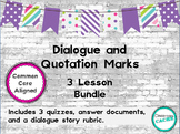 Dialogue and Quotation Mark 3 Lesson Unit