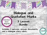 Dialogue and Quotation Mark 3 Lesson Unit