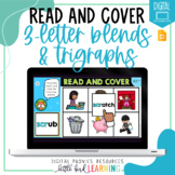 3-Letter Blends and Trigraphs - Digital Read and Cover | D