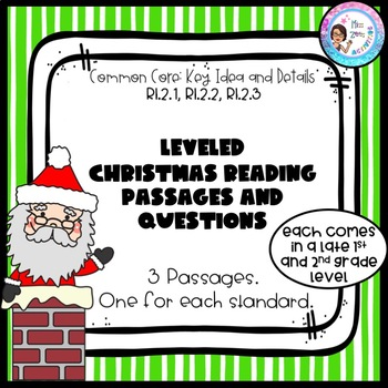3 Leveled Christmas Reading Passages and Questions - Key Idea and Details
