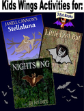 3 BAT Books!  STELLALUNA, LITTLE LOST BAT, and NIGHTSONG, a New Favorite