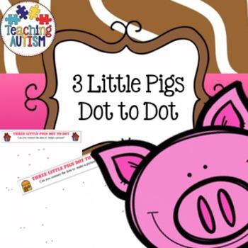 3 Little Pigs Dot to Dot