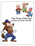 3 Little Pigs - Engineering Design Project - FULL UNIT