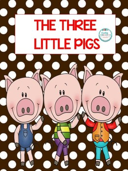 3 Little Pigs Math, Language and Literacy