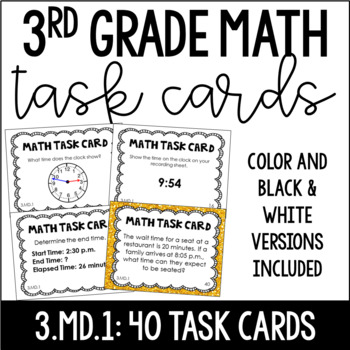 3.MD.1 3rd Grade Math Task Cards (Telling Time and Time Word Problems)