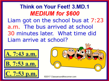 3.MD.1 THINK ON YOUR FEET MATH! Interactive Test Prep Game— TIME WORD PROBLEMS