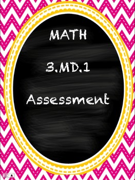 3.MD.1  TIME Assessment
