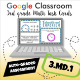 3.MD.1 Task Cards Digital: Telling Time and Elapsed Time