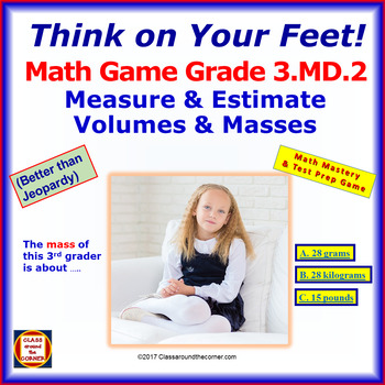 3.MD.2 THINK ON YOUR FEET MATH! Interactive Test Prep Game