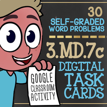 3.MD.7c ★ Area & The Distributive Property ★ Area by Tiling for Google Classroom