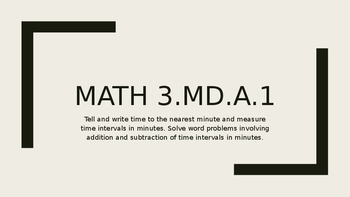 3.MD.A.1  Solving Elapsed Time Game