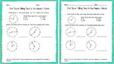 3.MD.A.1 Telling Time to the Nearest Minute Exit Ticket