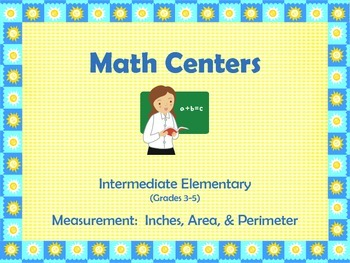 3 Math Centers on Measurement (inches, area, and perimeter)