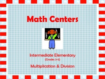 3 Math Centers on Multiplication and Division