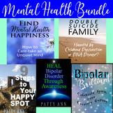 Bipolar & Mental Health Matters! 4-Book Bundled $AVINGS- Family & Friend Series!