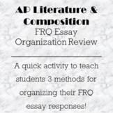 AP Lit FRQ Prompt Response Essay Organization Format Review