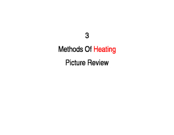 3 Methods of Heating Picture Review