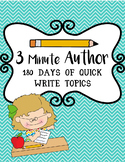 3 Minute Author/ 2 Minute Author Writing Prompts- 180 Days Bell Work