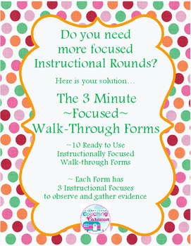 Instructional Coaching: 3 Minute ~Focused~ Walk-Through Forms