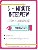 3 Minute Interview - Getting to Know You Activity