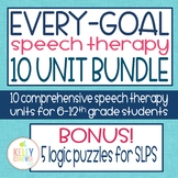 Middle & High School Speech Therapy Every-Goal 10 Unit Bundle
