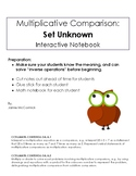 3. Multiplicative Comparison: Set Unknown Interactive Notes