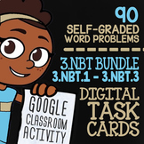3.NBT.1-3.NBT.3 Self-Graded Google Classroom™ Math Activities | 3rd Grade Bundle