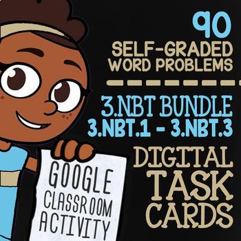 3.NBT.1-3.NBT.3 Self-Graded Google Classroom™ Math Activities | 3rd Grade Bundle