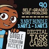 3.NBT.1-3.NBT.3 Self-Graded Google Classroom Math Activiti
