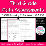 3.NBT.1 Assessments- Rounding to the nearest 10 & 100