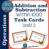 3.NBT.2 Task Cards Adding and Subtracting within 1000