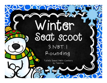 3.NBT.1 Winter Seat Scoot Class Activity- Rounding